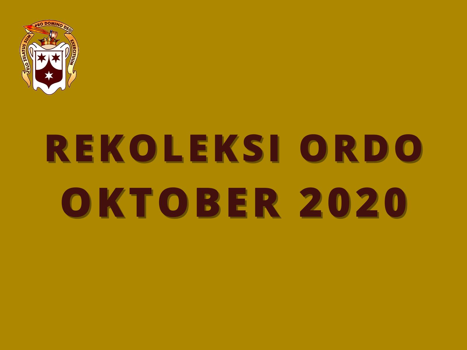 Rekoleksi Ordo – Oktober 2020