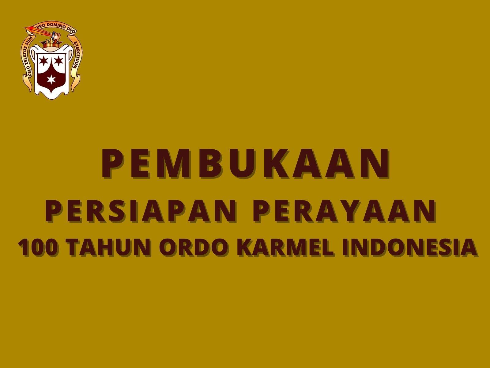 Pembukaan Persiapan 100 Tahun Karmel di Indonesia